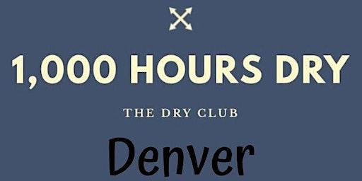1,000 Hours Dry Denver, Meetup