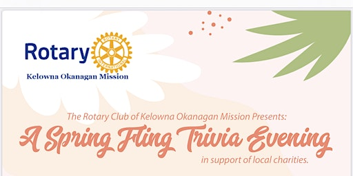 Trivia Night ( A Spring Fling )presented by Okanagan Mission Rotary Club