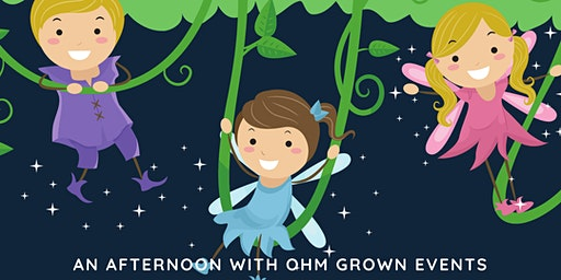 Family Fairy Garden Party - Presented by Ohm Grown Events