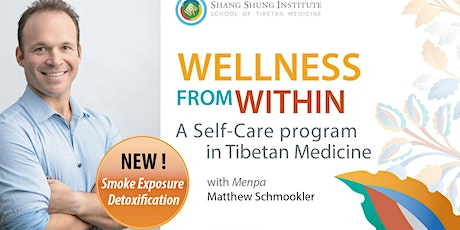 Wellness From Within~ Self-Care based on Tibetan Medicine tickets