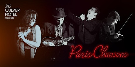 Paris Chansons at The Culver Hotel tickets
