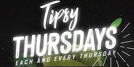 Tipsy Thursdays tickets