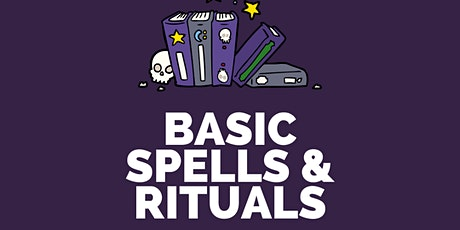 Basic Spells & Rituals (creating a happier home & work space) tickets