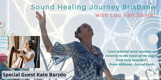 Lou Van Stone Sound Healing Journey Brisbane