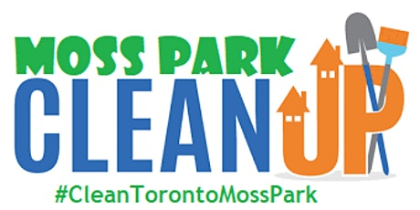 #CleanToronto - Moss Park tickets