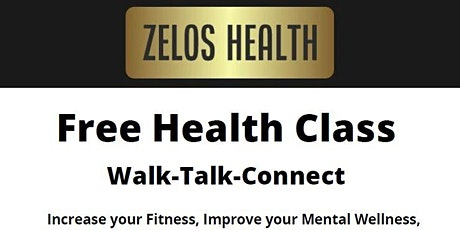 Walk-Talk-Connect - FREE Health Class tickets
