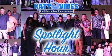 Spotlight Hour at Katy Vibes - Local Talent Showcase! tickets