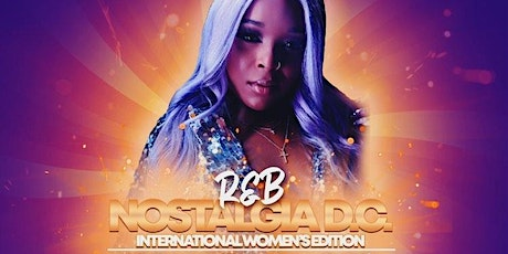 R&B Nostalgia D.C. Featuring Maya Milan tickets
