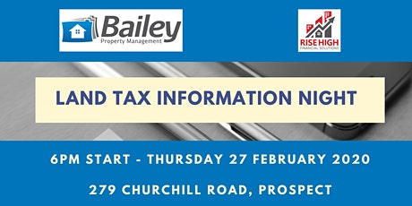 Land Tax Information Night presented by Bailey Property & Rise High tickets