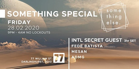 Something Special - Secret International Guest (3 hrs) tickets