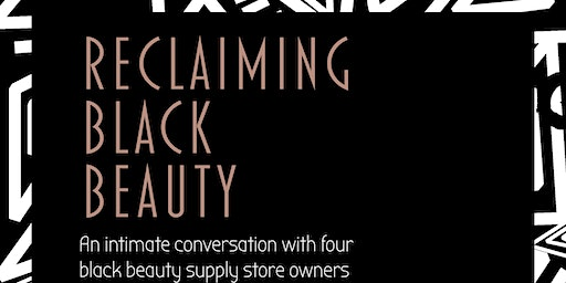 Reclaiming Black Beauty Panel Discussion