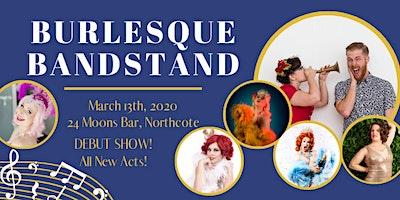 Burlesque Bandstand
