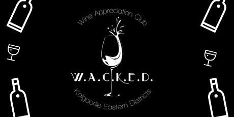"Wine Appreciation Club of Kalgoorlie Wine Tasting - ""Hannan's Club Choice"" at the Hannans Club tickets"