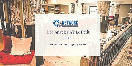 Network After Work Los Angeles at Le Petit Paris tickets
