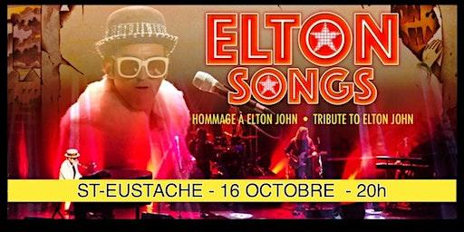 ST-EUSTACHE - ELTON SONGS/ L'hommage à Elton John 25$