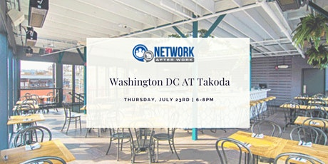 Network After Work Washington DC at Takoda tickets