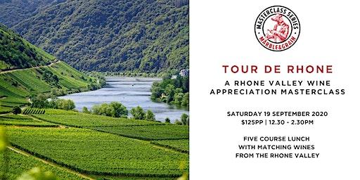 Tour De Rhone  –  A Rhone Valley Wine Appreciation Master