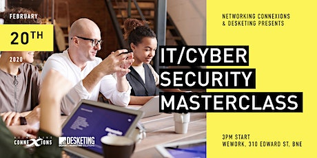 IT /Cyber Security Masterclass  | Brisbane Business Networking Event tickets