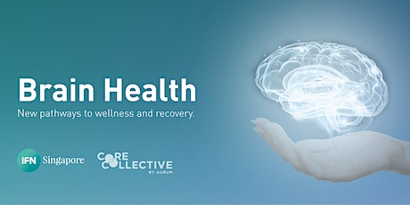 Brain Health: New Pathways to Wellness and Recovery. tickets