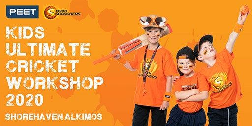 Peet & Perth Scorchers Kids Ultimate Cricket Workshop 2020 - Shorehaven Alkimos