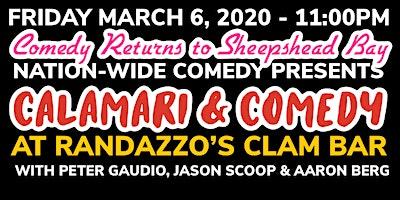 Calamari & Comedy Show