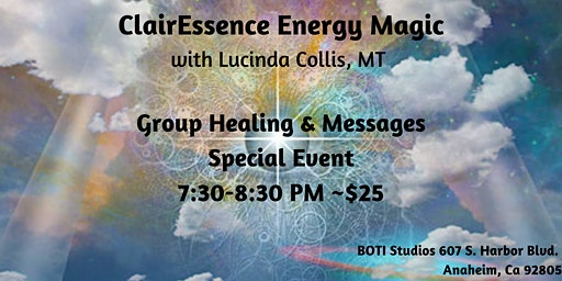 Group Healing & Channeled Message w/ ClairEssence Energy Magic Special Day
