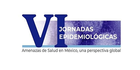 VI Jornadas Epidemiológicas de la Direcc´ión General de Epidemiología boletos