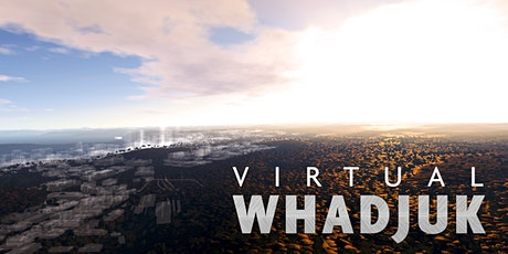 Virtual Whadjuk VR Experience tickets
