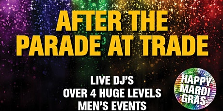 After The MARDI GRAS Parade at TRADE  tickets