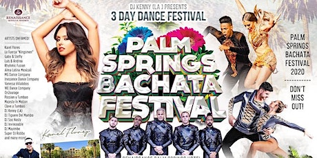 Palm Springs Bachata Festival - May 29 - 31, 2020 tickets