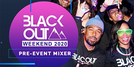 Blackout Weekend Los Angeles Pre-Event Mixer tickets
