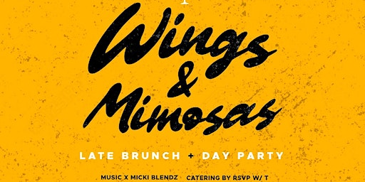 Wings + Mimosas: Late Brunch & Day Party @ Haymaker Raleigh