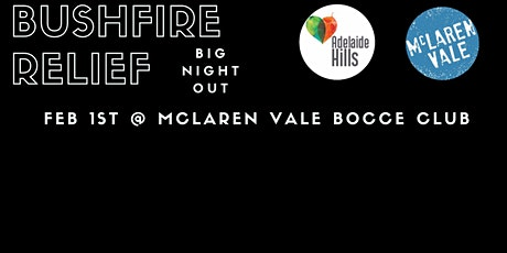 Bushfire Relief BIG NIGHT OUT tickets