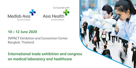 Medlab Asia and Asia Health 2020 tickets