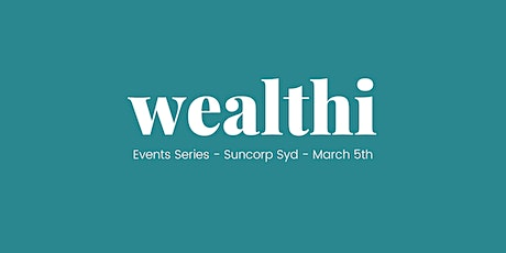 Wealthi Series - Suncorp Event tickets