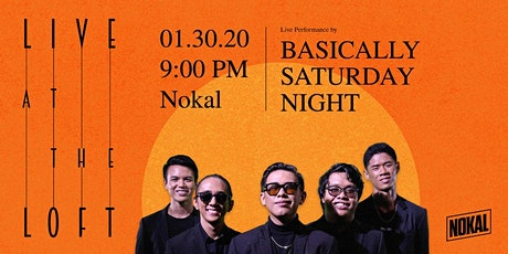 Live At The Loft: Featuring Basically Saturday Night! tickets