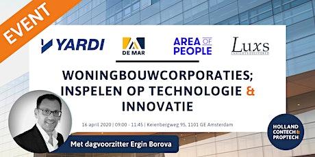 Woningbouwcorporaties; inspelen op technologie en innovatie tickets