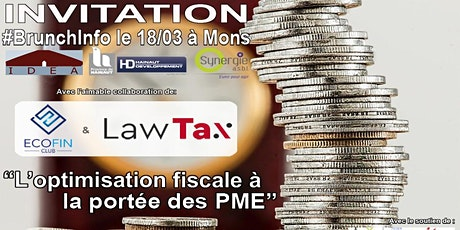 "BrunchInfo :  ""l'optimisation fiscale à la portée des PME"" tickets"