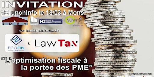 """BrunchInfo :  """"l'optimisation fiscale à la portée des PME"""""""