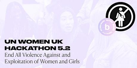 Beautystack x UN Women UK Hackathon: Ending violence against women tickets