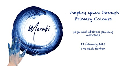 Meraki - Shaping space through Primary Colours tickets