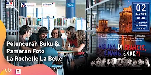 Peluncuran Buku & Pameran Foto La Rochelle La Belle