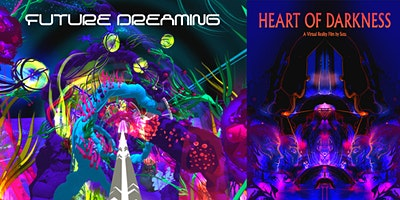2 x Films VR PACKAGE- Future Dreaming + Heart Of Darkness (Sutu)