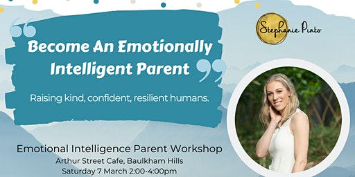Become An Emotionally Intelligent Parent