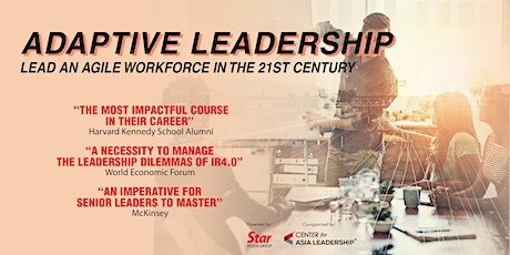 Adaptive Leadership: Lead An Agile Workforce In The 21st Century tickets
