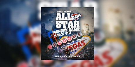 The BALL DAWGS All Star Game tickets
