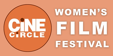 Women's Cine Circle Film Festival tickets