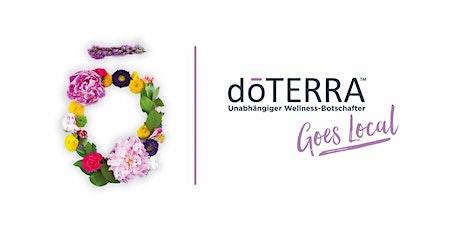 doTERRA goes local wellness Botschafter Event-Hassfurt/Schweinfurt Tickets