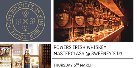 Powers Irish Whiskey Evening @ SWEENEY'S D3 tickets