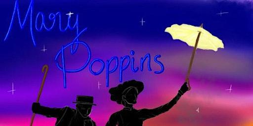 Mary Poppins - Thursday 26th  at St Joseph's School Launceston